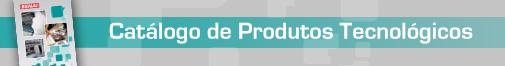 Catalogo Produtos Tecnologicos
