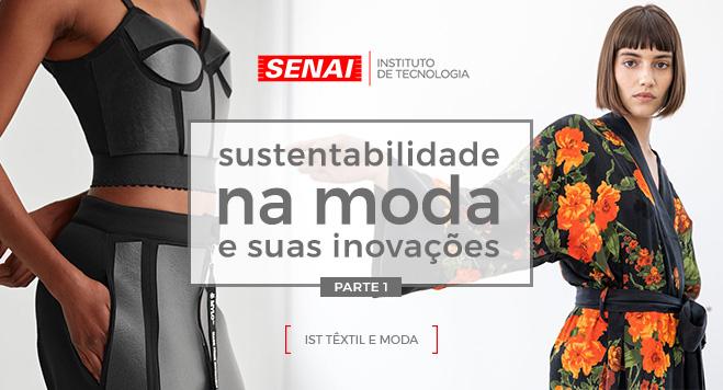 Sustentabilidade na Moda e Suas Inovações Parte 1